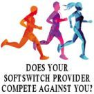 Does your softswitch provider sell the same VoIP services you do?